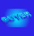 fluorescent blue neon banner for buyer startup vector image vector image