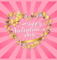 happy valentines day poster inscription in hearts vector image