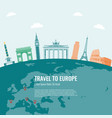 travel composition with famous europe landmarks vector image