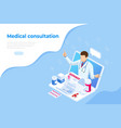 isometric online medical consultation health care vector image
