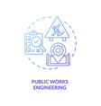 public works engineering blue gradient concept vector image