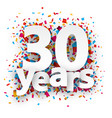 Thirty years paper confetti sign vector image vector image