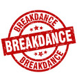 breakdance round red grunge stamp vector image vector image