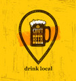 drink local craft beer creative banner concept on vector image vector image