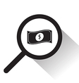 magnifying glass with dollar notes icon vector image