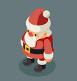 santa claus isometric old man christmas character vector image