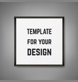 square blank framed poster on grey wall vector image vector image