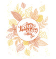 thanksgiving greeting card with hand vector image vector image