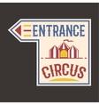 Circus vintage entrance label banner vector image vector image