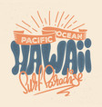 t-shirt design hawaii in retro style vector image vector image