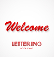 Welcome typography graphics Lettering vector image