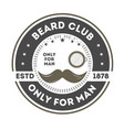 beard club vintage label with mustache vector image vector image