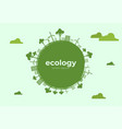green eco life flat art style vector image