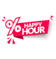 happy hour label web banner with percent sign vector image vector image