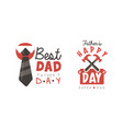 best dad labels set happy fathers day black and vector image