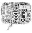 The Game Of Footbag text background wordcloud vector image vector image