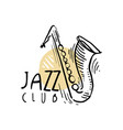 jazz club logo design vintage music label with vector image vector image