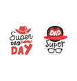 super dad day labels set fathers day black and vector image vector image