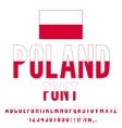 Poland Flag Font vector image vector image