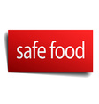 safe food red paper sign isolated on white vector image vector image