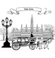 wien landmark vienna city street carriage travel vector image vector image