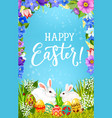 easter eggs and bunnies in spring flower frame vector image