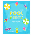summer pool party poster or invitation card vector image