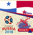 russia 2018 wc group g panama background vector image vector image