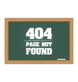 404 error message on chalkboard vector image vector image