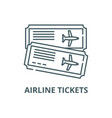 airline tickets line icon airline tickets vector image vector image