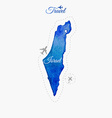 Travel around the world Israel Watercolor map vector image