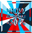 Big ice sale poster with WOW SUPER SALE MINUS 50 vector image vector image