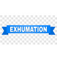 blue ribbon with exhumation title vector image