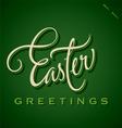 EASTER GREETINGS hand lettering