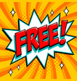 free - comic book style word on a orange vector image vector image
