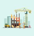 builders on the construction site building work vector image vector image