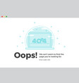 error 404 unavailable web page file not found vector image vector image