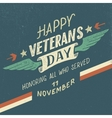 Happy Veterans day typographic design vector image vector image