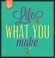 Vintage Quote Typographic Background vector image