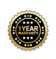 golden seal 1 year warranty sign isolated badge vector image vector image