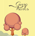 giving thanks happy card vector image vector image