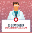 23 september world breast cancer day medical vector image