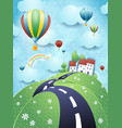fantasy landscape with road and hot air balloons vector image