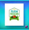 farm fresh and organic product card vector image