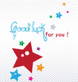 Good luck greeting card vector image vector image