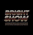 luxury emblem bright show glossy font vector image