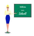 teacher near blackboard welcome back to school vector image