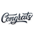 hand drawn lettering congrats with shadow and vector image vector image