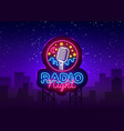 radio night neon logo radio night neon vector image