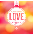 Romantic card on a soft blurry background vector image vector image